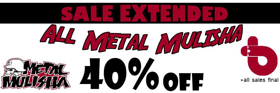Metal Mulisha Sale Extended